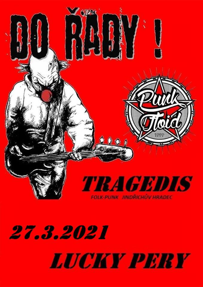 Tragedis, Punkfloid, Dořady!