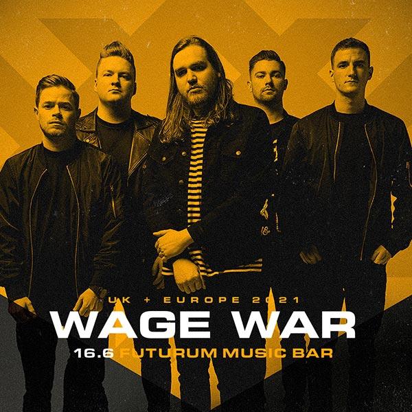 Wage War / US - 2021